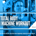 The Total-Body Gym Machine Workout